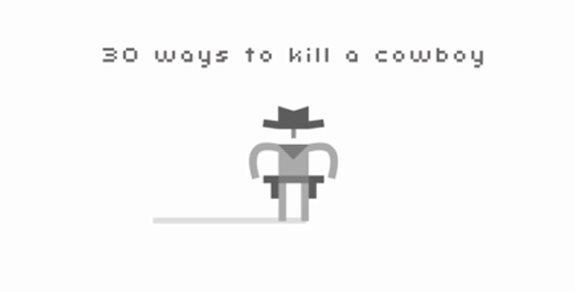 30 ways to kill a cowboy