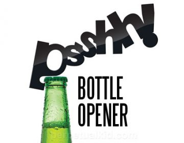 PSSHH! BOTTLE OPENER