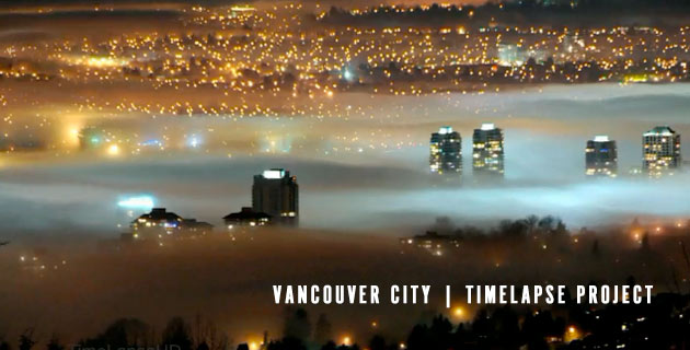 Vancouver City | TimeLapse Project