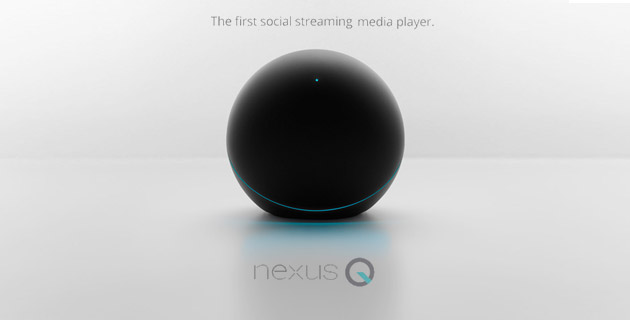 Google Nexus Q | Social streaming media player