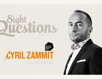 8 Questions with Cyril Zammit • Design Days Dubai