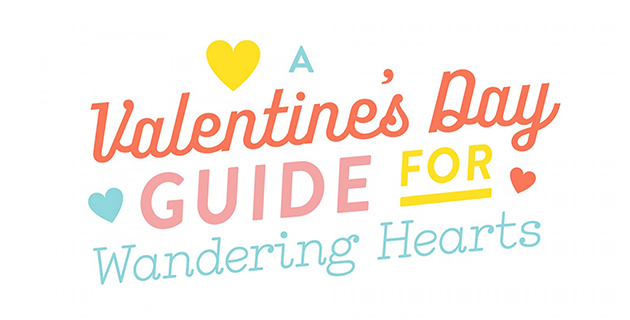 Valentine's Day Guide for Wandering Hearts