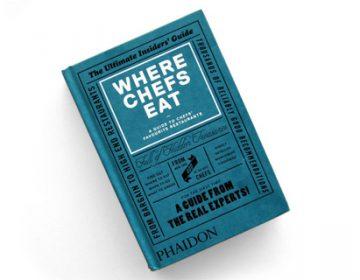 Where Chefs Eat | Phaidon