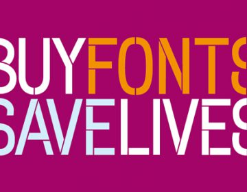 Buy Fonts Save Lives