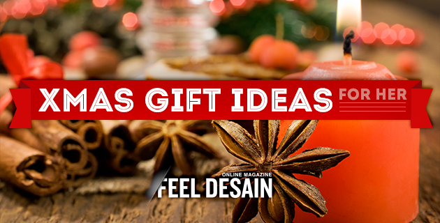 Ultimate XMAS Gift Ideas for Her by Feel Desain