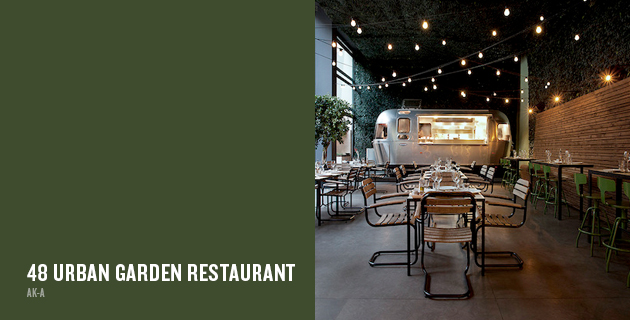 48 Urban Garden Restaurant | ak-a