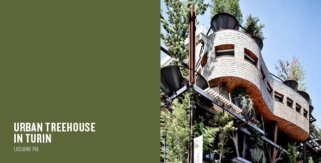 Urban Treehouse in Turin   Luciano Pia