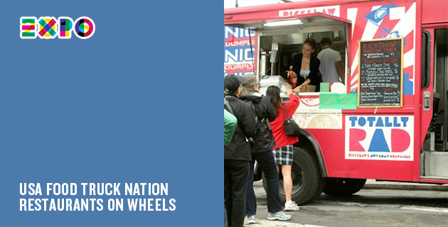 A Milan Expo Pavilion Every Day | Day 70: USA Food Truck Nation