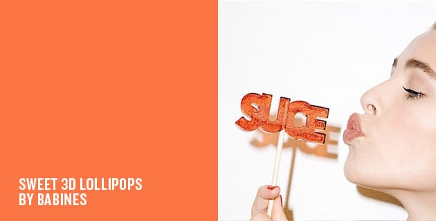 3d Lollipops | Babines