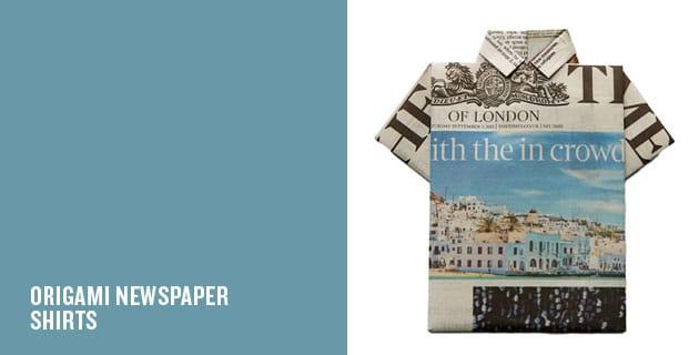 ORIGAMI NEWSPAPER SHIRTS | WEZEL