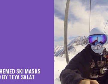 SKI MASKS | TEYA SALAT