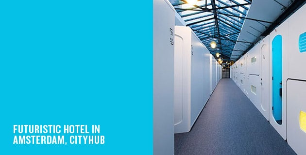 Hotel of the future in amsterdam | Cityhub